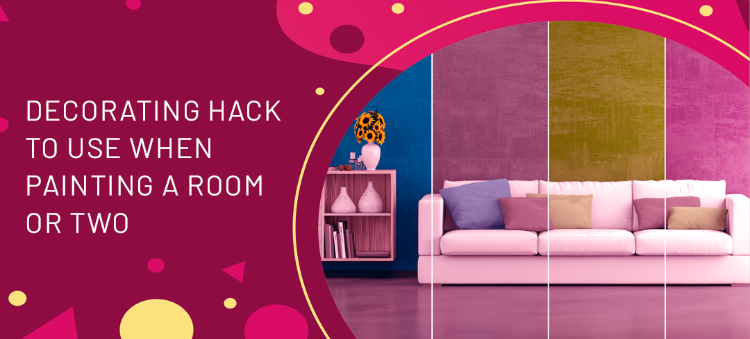 DECORATING HACK TO USE WHEN PAINTING A ROOM OR TWO - Paint Works London