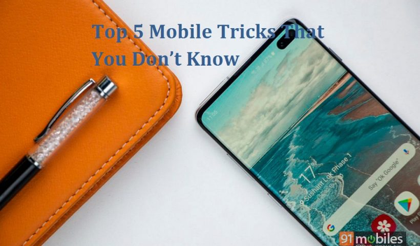 Top 5 Mobile Tricks