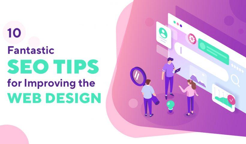 10 Fantastic SEO Tips for Improving the Web Design